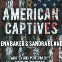 AMERICAN CAPTIVES: LENA BAKER & SANDRA BLAND Set for Encore Performance at United Sol Photo