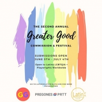 2nd Annual GREATER GOOD COMMISSION & THEATER FESTIVAL Announced Photo