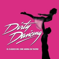 BWW TV: DIRTY DANCING regresa a los escenarios Photo