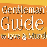 BWW Review: A GENTLEMAN'S GUIDE TO LOVE & MURDER at South Bay Musical Theatre Photo