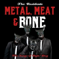 The Residents Release New Album METAL, MEAT & BONE This Friday Photo