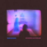 Weekender Share Video For New Single MODERN DAYDREAM