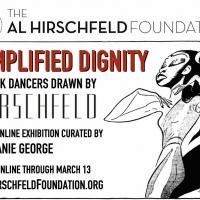 Al Hirschfeld Foundation Presents AMPLIFIED DIGNITY Online Exhibition Celebrating Bla Photo