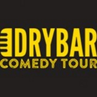 Dry Bar Comedy Tour Live Comes to Comedy Works South, August 12 - 14 Photo