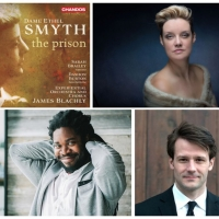 First Recording Of Dame Ethel Smyth's THE PRISON To Be Released On Chandos Records Photo