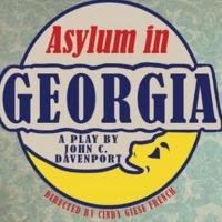 Red Rover Presents ASYLUM IN GEORGIA By John C. Davenport Opens February 13