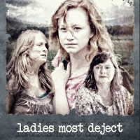 Martha Elcan LADIES MOST DEJECT to Make LA Debut at La Femme International Film Festi Photo