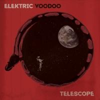 Elektric Voodoo to Release Third Studio Album 'Telescope' August 20 Photo