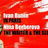 The Russian Arts Theater and Studio Present an Encore Run of IN PARIS/THE WAITER AND THE SLUT