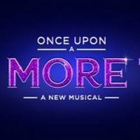 Tickets for ONCE UPON A ONE MORE TIME at Chicago's James M. Nederlander Theatre Will Go On Sale January 10