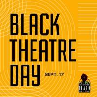 Black Theatre Matters: Celebrate Black Theatre Day and 200 Years Of Black Theatre Photo