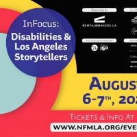 NewFilmmakers Film Festival Presents INFOCUS: Disabilities & Los Angeles Storytellers Photo