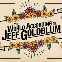 VIDEO: Watch a Trailer for THE WORLD ACCORDING TO JEFF GOLDBLUM