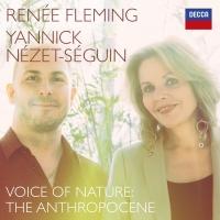 Renée Fleming & Yannick Nézet-Séguin Release 'Voice of Nature: The Anthropocene' Albu Photo