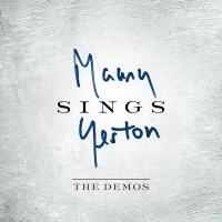 MAURY SINGS YESTON: THE DEMOS Released Today Photo