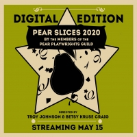 PEAR SLICES 2020 Festival Digital Edition Begins May 15 Photo