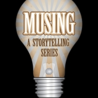 BLUEBARN Theatre To Present MUSING - A STORYTELLING SERIES Photo
