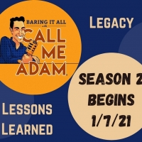 BARING IT ALL WITH CALL ME ADAM Season 2 Launches With  Annie Golden, Karen Mason and Photo