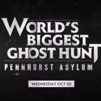 WORLD'S BIGGEST GHOST HUNT: PENNHURST ASYLUM to Air on A&E on October 30 Photo