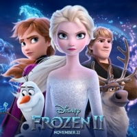 FROZEN 2 Comes to Disney+ in the UK and Ireland Two Weeks Early; Will Premiere July 3