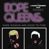 TomorrowLand Productions & Pop Up Theater Present DOPE QUEENS Photo