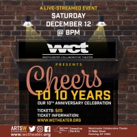 Westchester Collaborative Theater Presents A Tenth Anniversary Celebration CHEERS TO  Photo