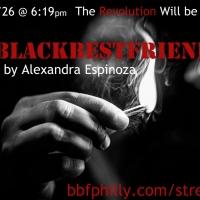 BLACKBESTFRIEND: All Black Femme Team Of Theatre Revolutionaries Bring Juneteenth Celebration