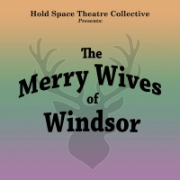 HSTC Visualizes William Shakespeare's THE MERRY WIVES OF WINDSOR Photo