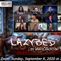 West End Productions Presents LAZYBED on Zoom Photo