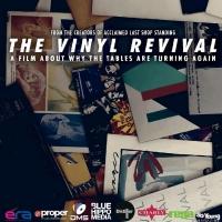THE VINYL REVIVAL Explores All Things Vinyl