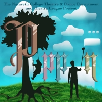 PIPPIN to be Presented By Nazareth College Theatre & Dance Department And Theatre Lea Photo
