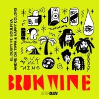 El Dusty + Happy Colors Drop New Single 'Bruk Wine' Ft Andre Da Tippa, And Soulfyah Photo