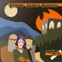 Strong Armed Robbers Releases Debut Album ROOM 18 Photo