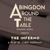 Abingdon Theatre Company's Around The Table Reading Series Continues With THE INFERNO Photo