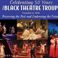 Black Theatre Troupe Celebrates 50th Anniversary Season