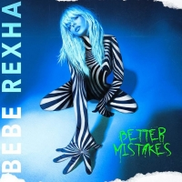 Bebe Rexha Releases New Album 'Better Mistakes' Photo