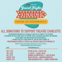 Theatre Charlotte Announces Grand Nights for Singing: Parking Lot Performance Series Photo