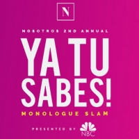 Nosotros Partners With NBC for 2nd YA TU SABES MONOLOGUE SLAM Featuring Melissa Barre Photo