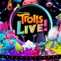 TROLLS LIVE! Will Bring the Fun to the First Interstate Center for the Arts