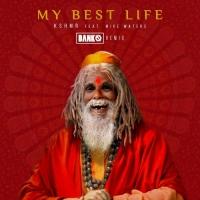 DANKO Releases 'My Best Life' Remix