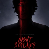 VIDEO: Watch the Trailer for NIGHT STALKER: THE HUNT FOR A SERIAL KILLER on Netflix Photo