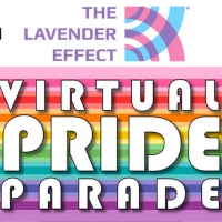 THE LAVENDER EFFECT(R) Presents Live Virtual Pride Parade, May 30 Photo