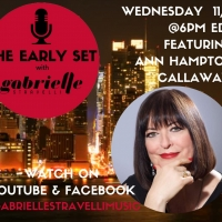 The Early Set With Gabrielle Stravelli Welcomes Ann Hampton Callaway Photo