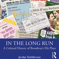 Routledge Publishes 'In The Long Run: A Cultural History Of Broadway's Hit Plays' Photo