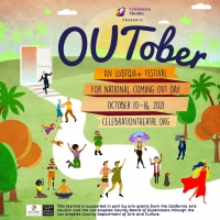 Celebration Theatre to Present OUTober, A Coming-Out Theatre Festival Next Week Photo