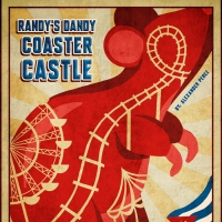 Alexander Perez' RANDY DANDY COASTER CASTLE Opens In August At IRT Theatre Photo