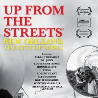 New Orleans Documentary UP FROM THE STREETS to Get Virtual Cinema Release