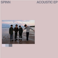 SPINN Reveals New 'Acoustic EP' Out Today Via Modern Sky UK Photo