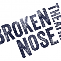Broken Nose Theatre Postpones THIS IS ONLY A TEST