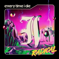 Every Time I Die Announce 'Radical' Out Oct. 22 Photo